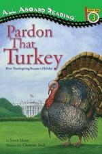 Pardon That Turkey - Susan Sloate, Christian Slade