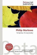 Philip Marlowe - Lambert M. Surhone, VDM Publishing, Susan F. Marseken