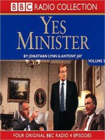 Yes Minister, Volume 3 - Jonathan Jonathan Lynn, Antony Jay