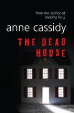 The Dead House - Anne Cassidy
