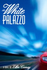 The White Palazzo - Ellen Cooney