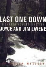 Last One Down - Joyce Lavene, Jim Lavene