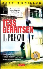 Il prezzo - Donatella Cerutti Pini, Tess Gerritsen