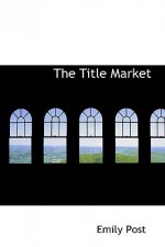 The Title Market - Emily Post