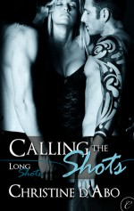 Calling The Shots - Christine d'Abo