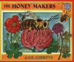 The Honey Makers - Gail Gibbons