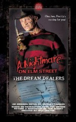 A Nightmare on Elm Street: The Dream Dealers - Jeffrey Thomas, Wes Craven