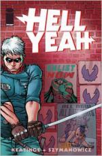 Hell Yeah! Volume 1: Last Day on Earths - Joe Keatinge, Andre Szymanowicz