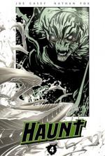Haunt, Volume 4 - Joe Casey, Nathan Fox