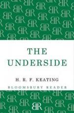 The Underside. H.R.F. Keating - H.R.F. Keating