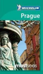 Michelin Must Sees Prague - Michelin Travel Publications