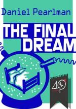 The Final Dream - Daniel Pearlman