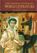Longman Anthology World Literature Volume A: The Ancient World, Second Edition - David Damrosch, David L. Pike
