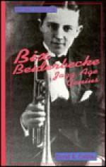 Bix Beiderbecke: Jazz Age Genius - David R. Collins