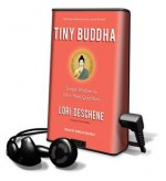 Tiny Buddha - Lori Deschene, Arielle DeLisle