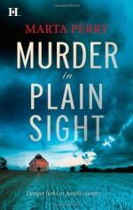Murder in Plain Sight - Marta Perry