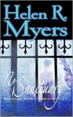 No Sanctuary - Helen R. Myers