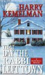 The Day the Rabbi Left Town - Harry Kemelman