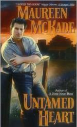 Untamed Heart - Maureen McKade