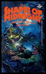 The Shapes Of Midnight - Joseph Payne Brennan, Stephen King