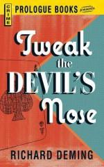 Tweak the Devil's Nose - Richard Deming