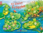 10 kleine Frösche - Patricia Mennen, Christine Georg