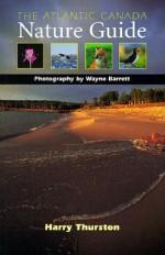The Atlantic Canada Nature Guide - Harry Thurston, Wayne Barrett