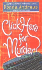 Click Here For Murder - Donna Andrews
