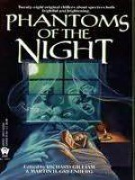Phantoms of the Night - Various, Douglas Clegg, Troy Denning, John Helfer, Lawrence Schimel, Diana L. Paxson, Larry Segriff, Peter Crowther, Laura Resnick, William F. Wu, George Zebrowski, Gerald Hausman, Craig Shaw Gardner, Edward F. Kramer, Richard Gilliam, Pamela Sargent, Billie Sue Mosiman,