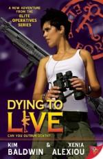 Dying to Live - Kim Baldwin, Xenia Alexiou