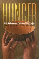 Hunger: The Biology and Politics of Starvation - John R. Butterly, Jack Shepherd
