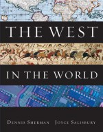 The West In The World Vol. II: From 1600 - Dennis Sherman