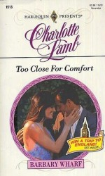 Too Close For Comfort - Charlotte Lamb