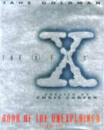 The X-Files: Book of the Unexplained, Volume II - Jane Goldman
