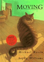 Moving - Michael Rosen, Sophy Williams