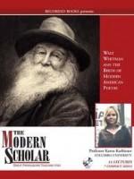 Walt Whitman And The Birth Of Modern American Poetry - Karen Karbiener