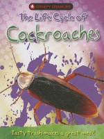 The Life Cycle of Cockroaches - Clint Twist