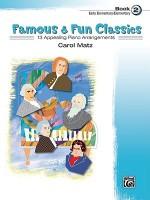 Famous & Fun Classic Themes Book 2 (Early Elementary/Elementary) - Carol Matz