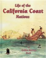 Life of the California Coast Nations - Molly Aloian, Bobbie Kalman