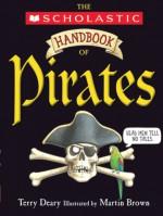 Handbook Of Pirates - Terry Deary, Martin Brown