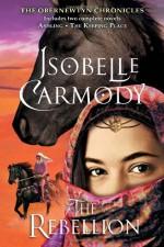 The Rebellion - Isobelle Carmody