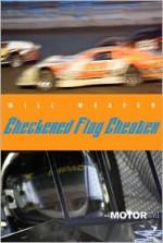 Checkered Flag Cheater - Will Weaver