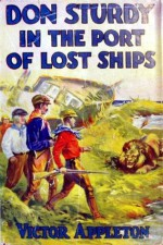 Don Sturdy in the Port of Lost Ships or, Adrift in the Sargasso Sea - Victor Appleton, Walter S. Rogers