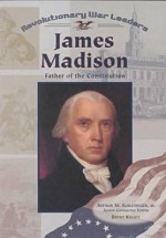 James Madison - Brent Kelley
