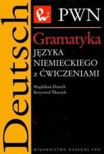 Gramatyka języka niemieckiego z ćwiczeniami - Krzysztof Tkaczyk, Magdalena Daroch