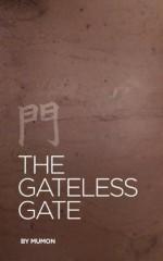 The Gateless Gate [Illustrated] - Mu-mon, Seedbox Classics, Paul Reps, Nyogen Senzaki