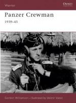 Panzer Crewman 1939-45 - Gordon Williamson, Velimir Vuksic