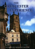 The Cirencester Experience (Walkabout) - Miriam Harrison, Shirley Alexander, Caroline Alexander, Peter T. Reardon