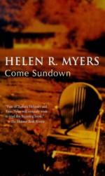 Come Sundown - Helen R. Myers