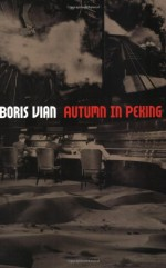 Autumn in Peking - Boris Vian, Paul Knobloch